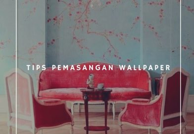 Tips Pemasangan Wallpaper