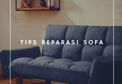 Tips Reparasi Sofa
