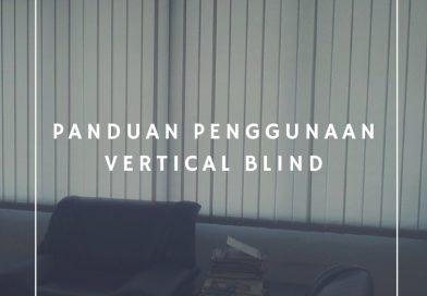 PanduanPenggunaanVerticalBlind